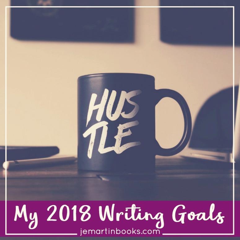 My 2018 Writing Goals