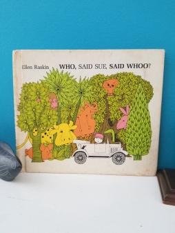 Who, Said Sue, Said Whoo? book by Ellen Raskin